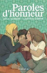 « Paroles d'honneur » - Leila Slimani & Laetitia Coryn – Ed Les Arènes