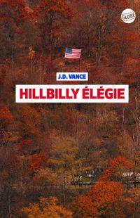 « Hillbilly Elégie » de J.D. Vance – Ed.Globe/Ecole des Loisirs