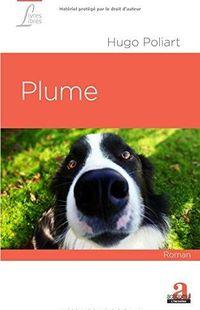 """Plume "" - Hugo Poliart – Ed Academia L'Harmattan"