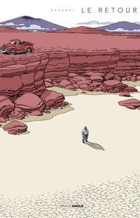 « Le Retour » de Bruno Duhame – Ed. Bamboo / coll. Grand Angle