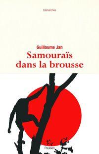 """""""Samouraïs dans la brousse"""" de Guillaume Jan - Ed Paulsen"""