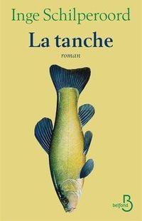 « La tanche » de Inge Schilperoord – Ed Belfond