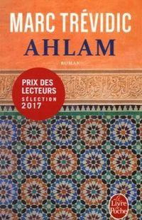 """""""Ahlam"""" - Marc Trévidic - Ed Le Livre de Poche"""