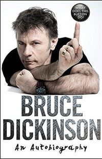 """ What does this button do? "" - Bruce Dickinson – Ed HarperCollins"