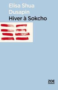 """""""Hivert à Sokcho"""" - Elisa Shua Dusapin -  Ed. Folio"""