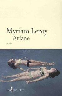 « Ariane » de Myriam Leroy- Ed Don Quichotte