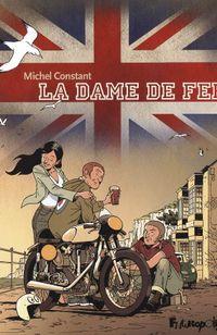 "BD ""La Dame de Fer"" de Michel Costant - Ed Futuropolis"