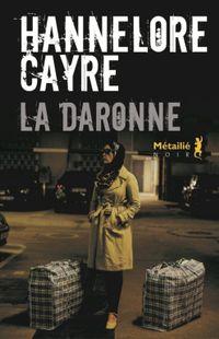 "Hannelore Cayre, ""La Daronne"", Métailié"