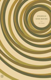 """Anguille sous roche"" - Ali Zamir - Ed du Tripode"