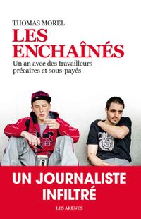 """ Les enchaînés "" - Thomas Morel – Ed Les arènes"