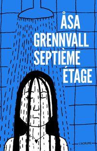 « Septième étage » de Asa Grennvall– Ed L'Agrume