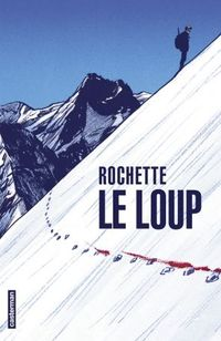 """""""Le loup"""" paru aux éditions Casterman"""