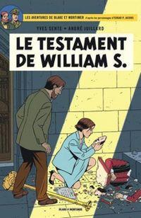 "BD Blake & Mortimer, ""Le Testament"" de William S. - Y. Sente et A. Juillard - Ed Dargaux"