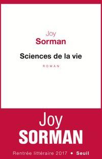 « Sciences de la vie » - Joy Sorman – Ed Seuil