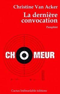 """"""" La dernière convocation """" - Christine Van Acker – Ed Cactus Inébranlable"""