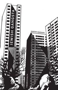 """Jewish gangsta"" de Karim Madani - Ed Marchialy"