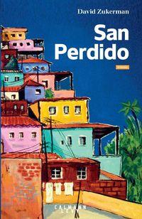 """San Perdido"" de David Zukerman, aux éditions Calmann-Lévy."
