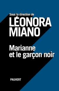 """"""" Marianne et le garçon noir """" - Léonora Miano – Ed Pauvert"""