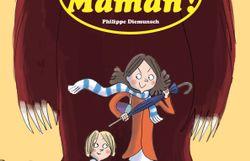 Super Maman!