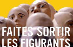 """""""Les figurants"""" loin des premiers rôles et des visages célèbres"""