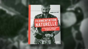 Livre : 'Fermentation naturelle' de Sandor Ellix Katz