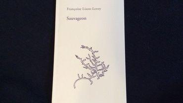 Sauvageon, Françoise Lison-Leroy, Bleu d'Encre Editions