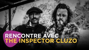 Rencontre avec The Inspector Cluzo