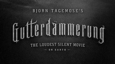 """""""Gutterdämmerung, le film muet le plus bruyant du monde"""" de Björn Tagemose."""