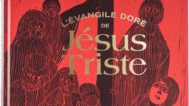"""""""L'Evangile Doré de Jésus-Triste"""" : sacré bouquin"""
