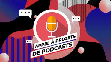 La RTBF lance un nouvel appel à projet de podcast natif