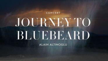 """Journey to Bluebeard"""", avec l'orchestre symphonique de La Monnaie."""