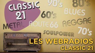 Les webradios de Classic 21