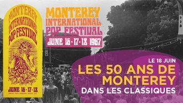 Les 50 ans du festival Monterey dans les Classiques