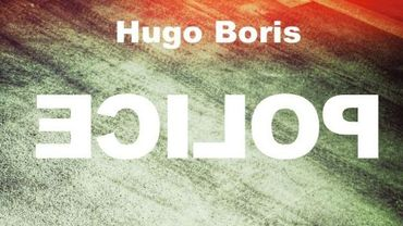 Hugo Boris, Police