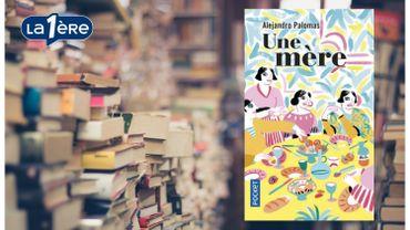 """""""Une mère"""", un roman sur les absents de nos vies"""