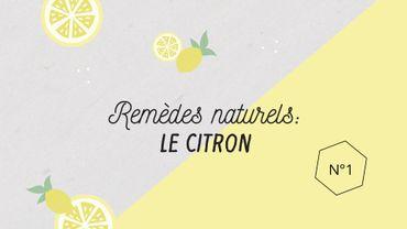 Remèdes naturels : le citron
