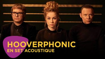 Hooverphonic en set acoustique