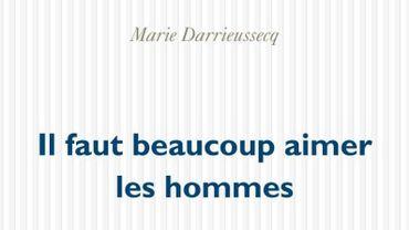 """Marie Darrieussecq, avec """"Il faut beaucoup aimer les hommes"""", a remporté l'édition 2013 du Prix Médicis"""