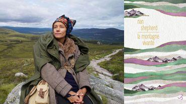 """""""Montagne vivante"""" de Nan Sheperd, un trésor pour les amoureux de la nature"""