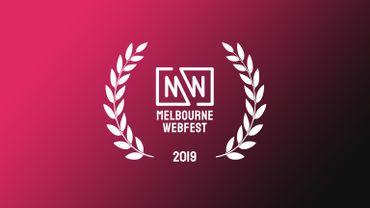 Découvrez le palmarès du Melbourne Web Fest 2019