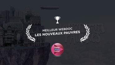 Les Nouveaux Pauvres : prix du jury du meilleur webdoc au Swiss Web Fest