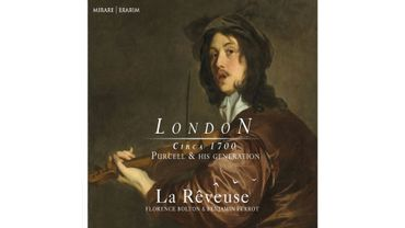 La Rêveuse - Circa Londres 1700 - Purcell and his generation