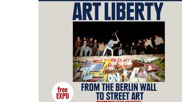 «Art et liberté. Du mur de Berlin au street art».