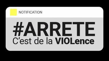 #ARRETE.be, une campagne de la Fédération Wallonie Bruxelles, de la Cocof et de la Wallonie