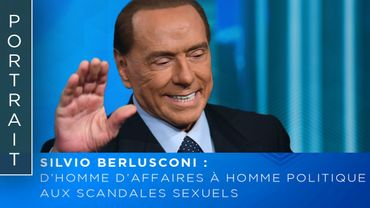 Silvio Berlusconi, d'homme d'affaires à homme politique aux scandales sexuels