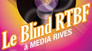 Le Blind RTBF à Media Rives