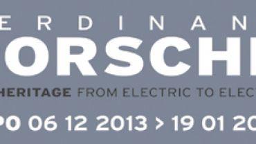 L'expo consacrée à Fernand Porsche se tiendra du 6 décembre 2013 au 19 janvier 2014