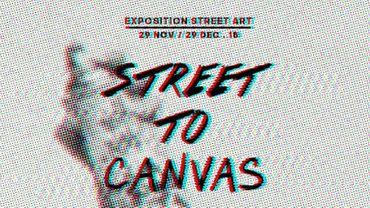 """Street to Canvas"" : quand l'art de la rue s'empare d'une expo"