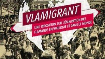 """""""Vlamigrant"""": l'émigration flamande en Wallonie et dans le monde"""