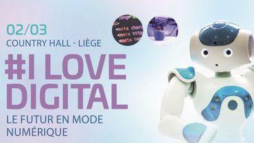"""""""I Love Digital"""" : 3 jours pour explorer les technologies d'avenir"""